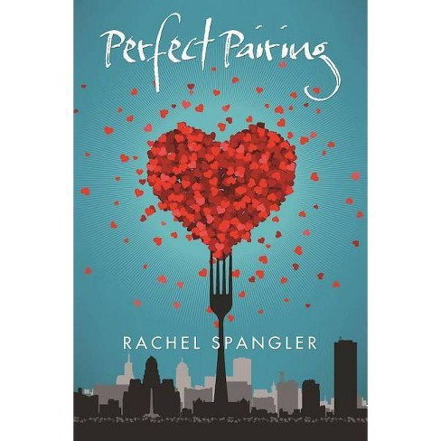 Perfect Pairing - by  Rachel Spangler (Paperback) - image 1 of 1