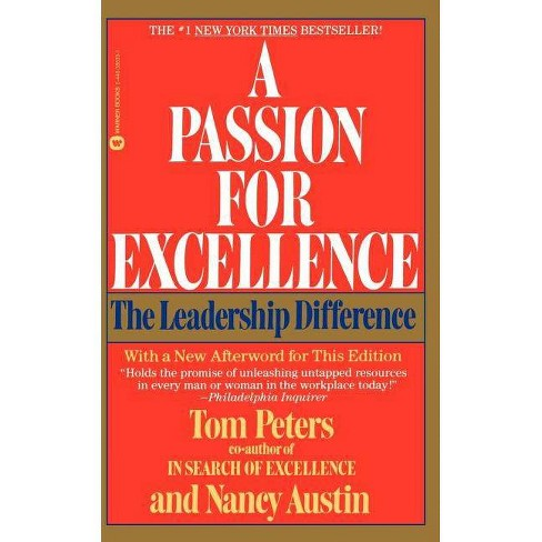 A Passion for Excellence - by  Tom Peters & Nancy Austin (Paperback) - image 1 of 1