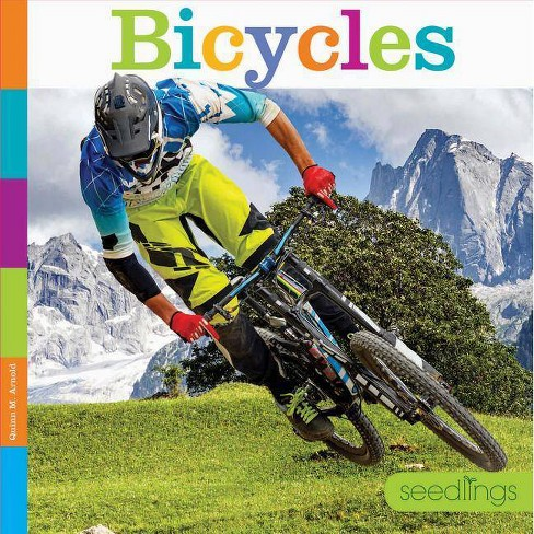 Bicycles - (Seedlings: On the Go) by  Quinn M Arnold (Paperback) - image 1 of 1