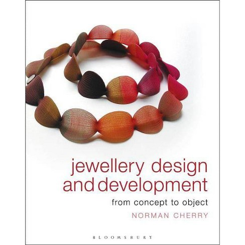Jewellery Design and Development - by  Norman Cherry (Paperback) - image 1 of 1