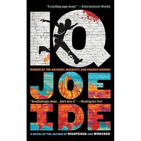 IQ - (IQ Novel)by  Joe Ide (Paperback) - image 1 of 1