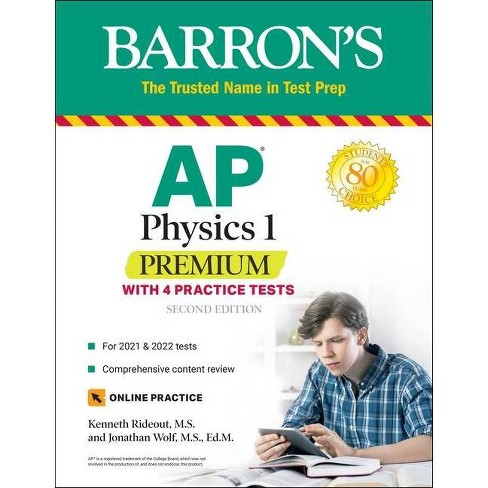 Ap Physics 1 Premium Barron S Test Prep 2nd Edition By Kenneth Rideout Jonathan Wolf Paperback Target