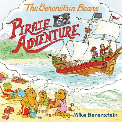 Berenstain Bears Pirate Adventure (Paperback) (Mike Berenstain)
