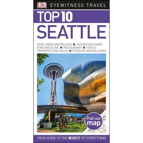 DK Eyewitness Top 10 Seattle - (Pocket Travel Guide) (Paperback) - image 1 of 1