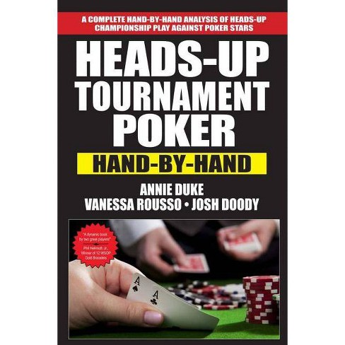 Heads-Up Tournament Poker - by  Annie Duke & Vanessa Rousso & Josh Doody (Paperback) - image 1 of 1