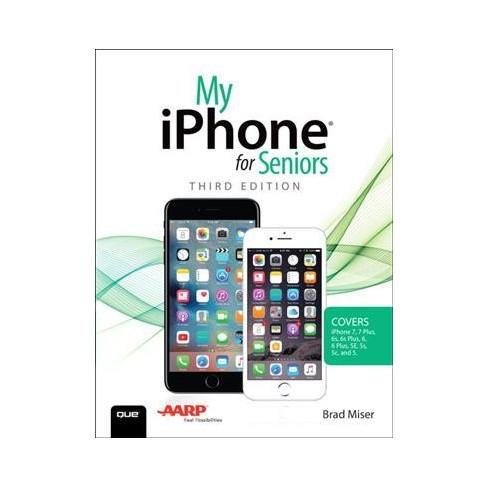 My Iphone For Seniors Paperback Brad Miser Target