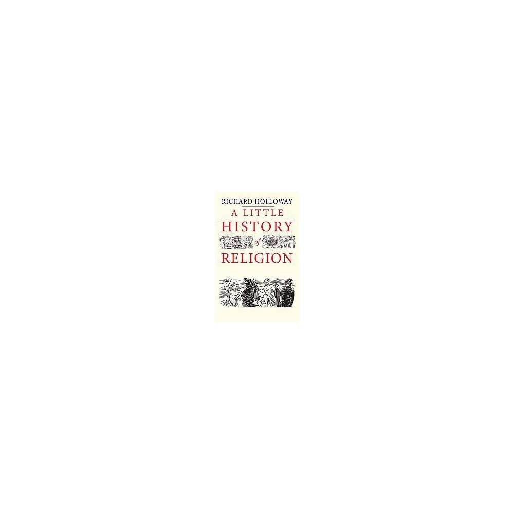 Little History of Religion (Hardcover) (Richard Holloway)