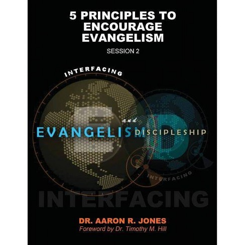 Interfacing Evangelism and Discipleship Session 2 - by  Aaron R Jones (Paperback) - image 1 of 1