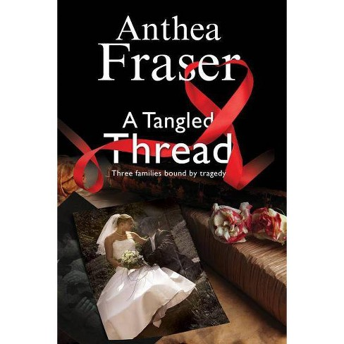 A Tangled Thread - by  Anthea Fraser (Hardcover) - image 1 of 1