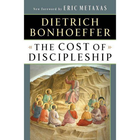 The Cost of Discipleship - by  Dietrich Bonhoeffer (Paperback) - image 1 of 1