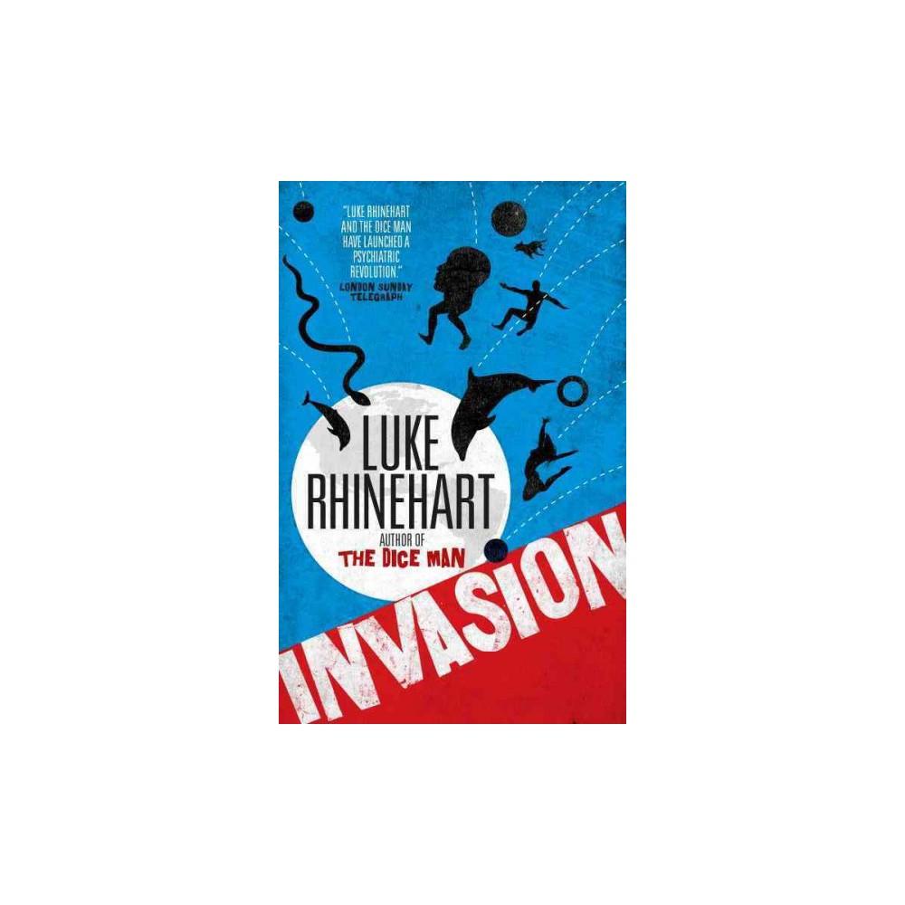 Invasion (Paperback) (Luke Rhinehart)