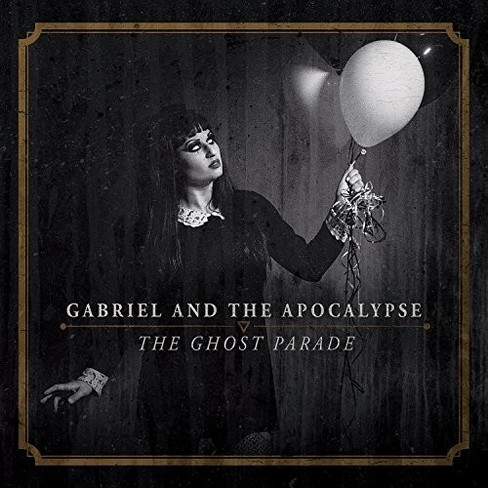Gabriel And The Apoc - Ghost Parade (CD) - image 1 of 1