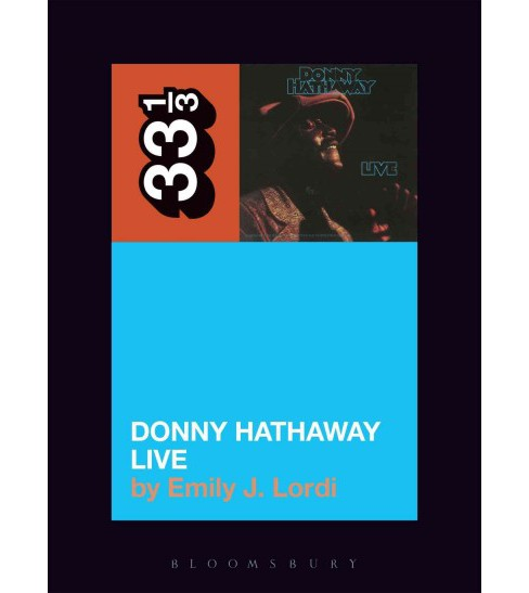 Donny Hathaway's Donny Hathaway Live (Paperback) (Emily J. Lordi) - image 1 of 1