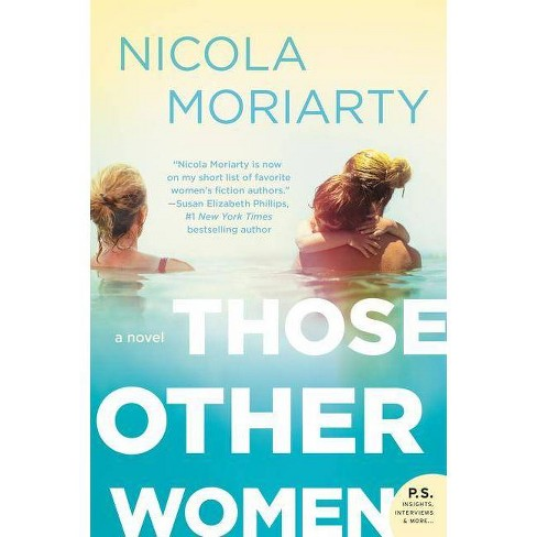 Those Other Women -  Reprint by Nicola Moriarty (Paperback) - image 1 of 1