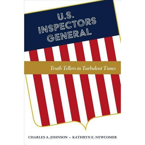 U.S. Inspectors General - by  Charles A Johnson & Kathryn E Newcomer (Paperback) - image 1 of 1