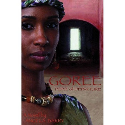 Goree - by  Angela Barry (Paperback) - image 1 of 1