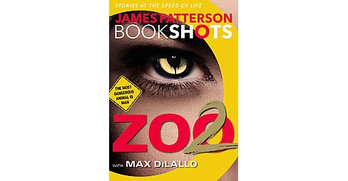 Zoo 2 (Unabridged) (CD/Spoken Word) (James Patterson & Max DiLallo) - image 1 of 1