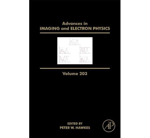 Advances in Imaging and Electron Physics (Vol 203) (Hardcover) - image 1 of 1