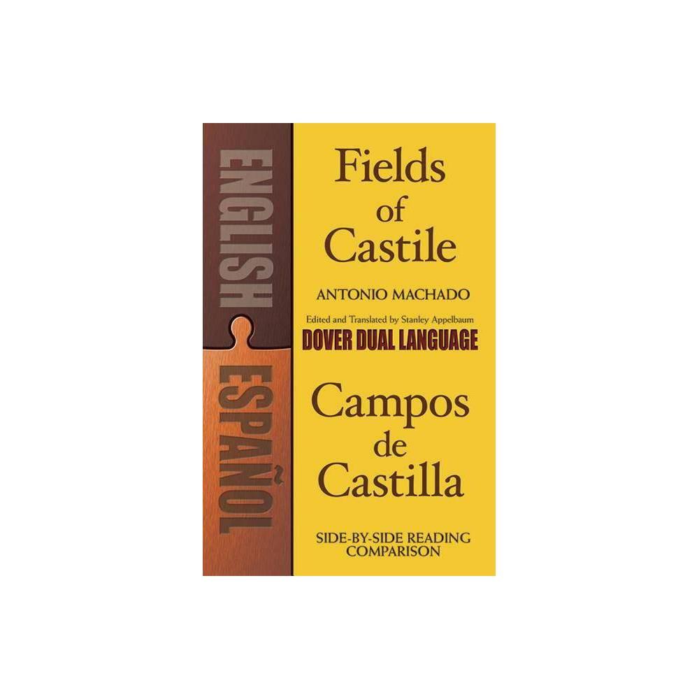 Fields Of Castile Campos De Castilla Dover Dual Language Spanish By Antonio Machado Paperback