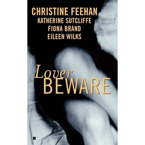 Lover Beware - by  Christine Feehan & Katherine Sutcliffe & Eileen Wilks & Fiona Brand (Paperback) - image 1 of 1