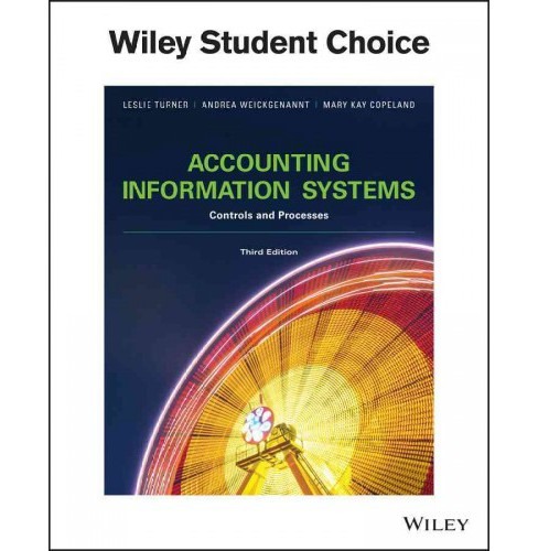 Accounting Information Systems : The Processes and Controls (Paperback) (Leslie Turner & Andrea B. - image 1 of 1
