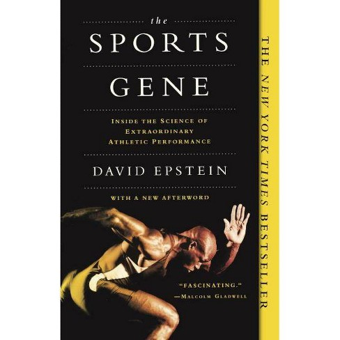 Sports Gene: Inside the Science of Extraordinary Athletic Performance - by  David Epstein (Hardcover) - image 1 of 1