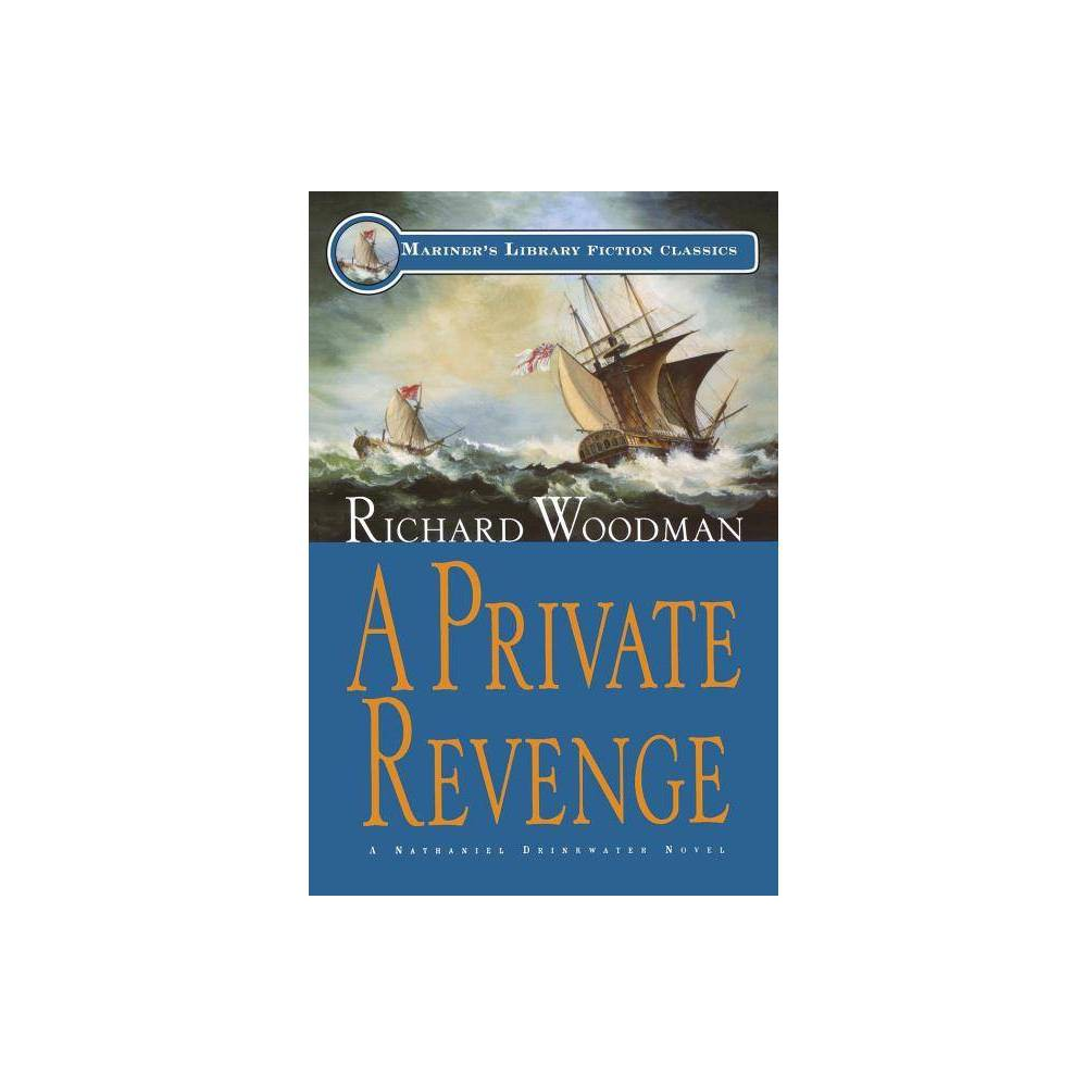 A Private Revenge Mariners Library Fiction Classic By Richard Woodman Paperback