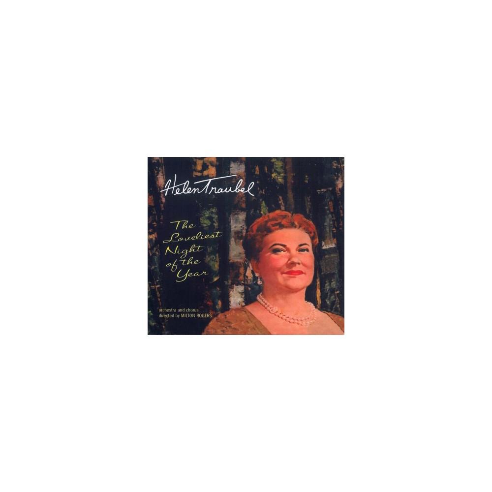 Helen Traubel - Loveliest Night Of The Year (CD)