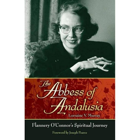 The Abbess of Andalusia - by  Lorraine V Murray (Paperback) - image 1 of 1