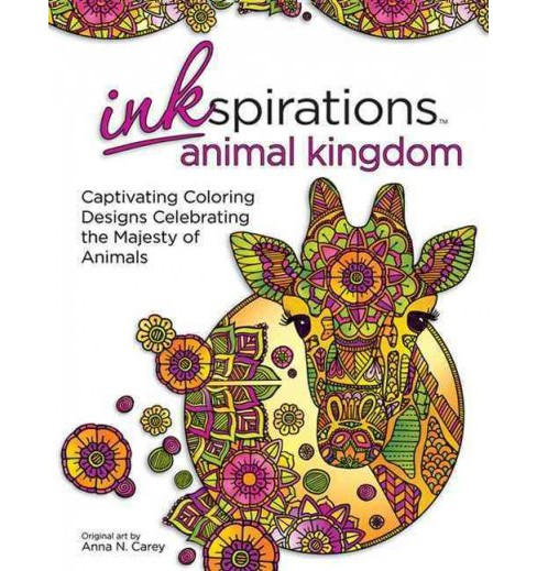 Inkspirations Animal Kingdom Adult Coloring Book : 32 Captivating Coloring Designs Celebrating the - image 1 of 1