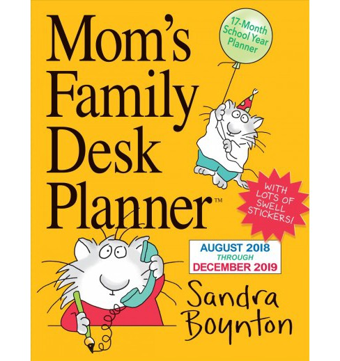 Mom's Family Desk 17-Month 2019 Planner -  by Sandra Boynton (Paperback) - image 1 of 1