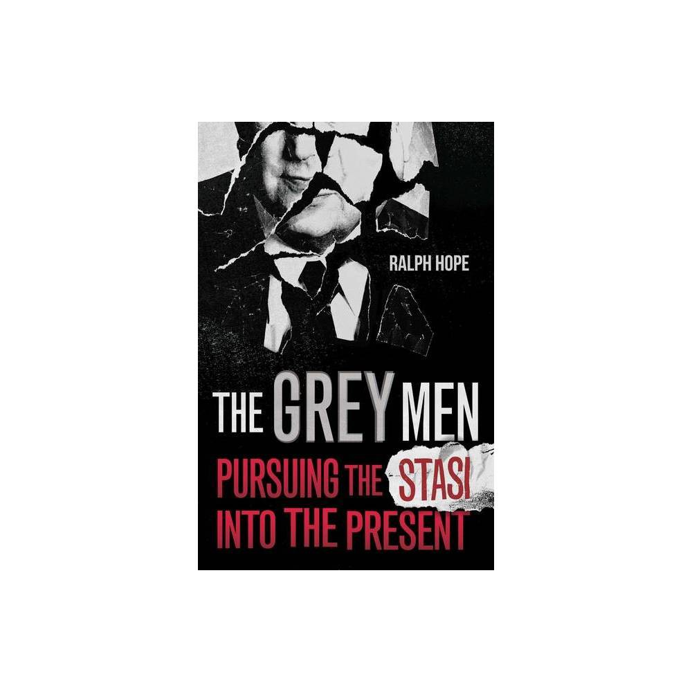 The Grey Men By Ralph Hope Hardcover