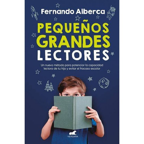 Pequeños Grandes Lectores / Small Big Readers - by  Fernando Alberca (Paperback) - image 1 of 1