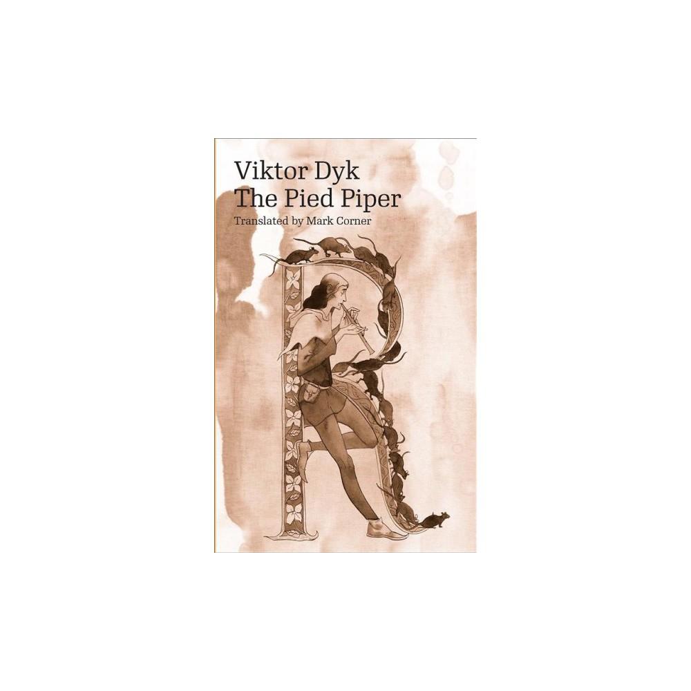 Pied Piper - (Modern Czech Classics) by Viktor Dyk (Paperback)