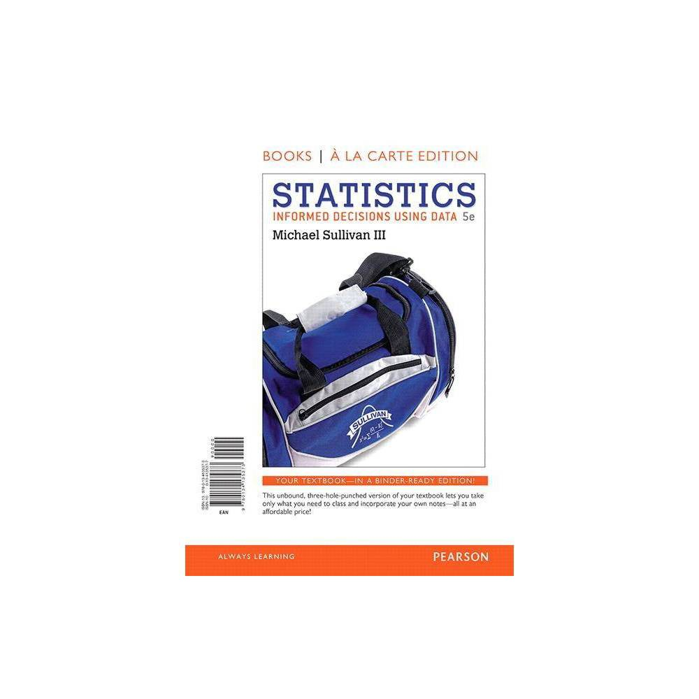 Statistics 5th Edition By Michael Sullivan Mixed Media Product Digital Code Included