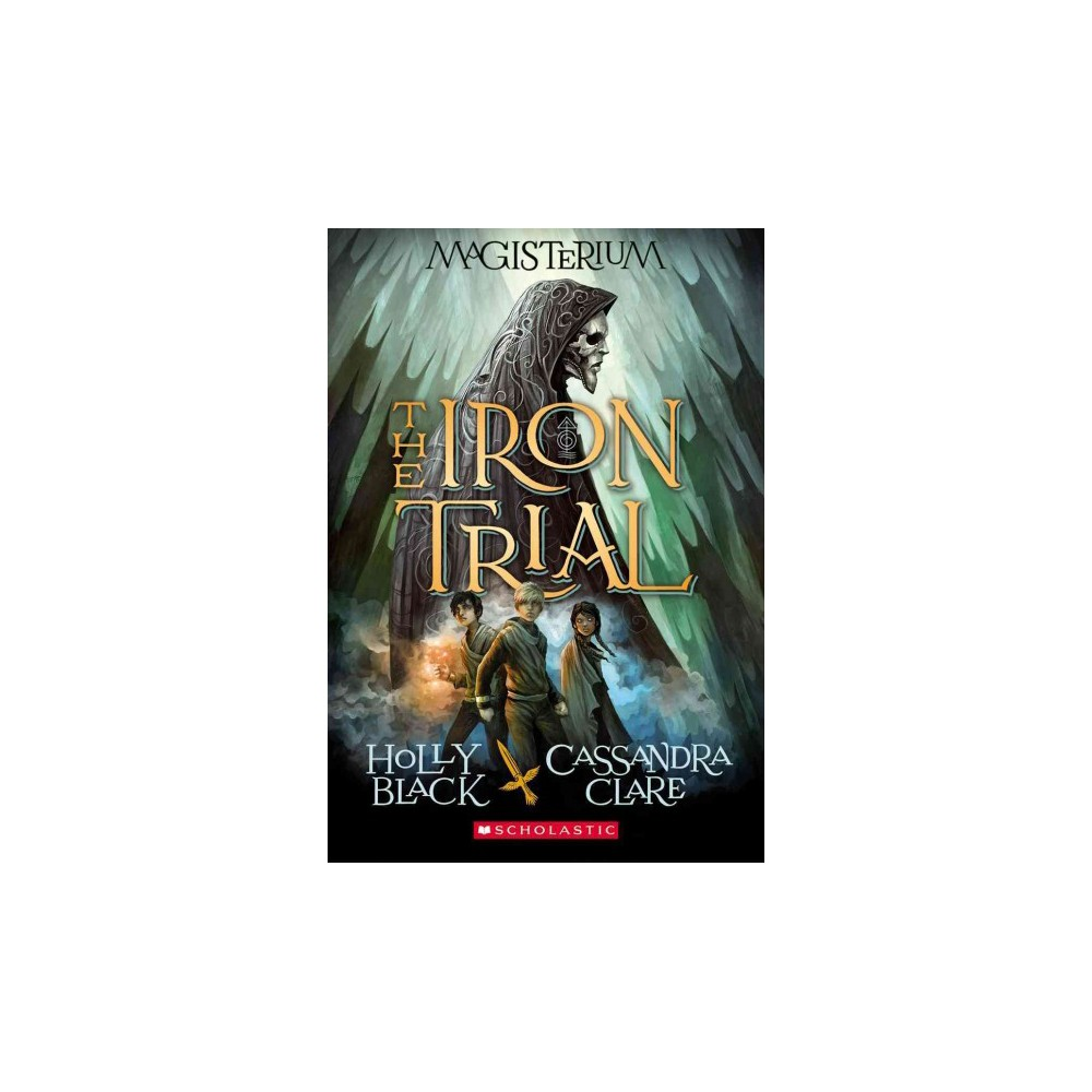 Iron Trial (Paperback) (Holly Black & Cassandra Clare)