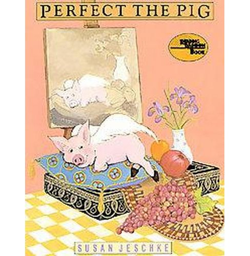 Perfect the Pig (Paperback) (Susan Jeschke) - image 1 of 1