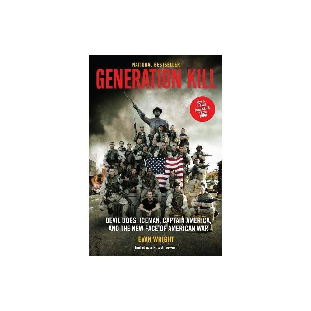 Generation Kill By Evan Wright Paperback