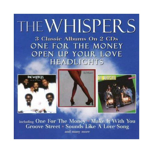 Whispers - One For the Money/Open Up Your Love/Headlights (CD) - image 1 of 1