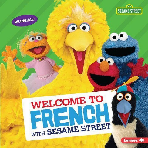 Welcome to French with Sesame Street (R) - (Sesame Street (R) Welcoming Words) by  J P Press (Hardcover) - image 1 of 1
