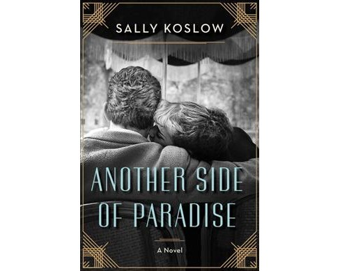 Another Side of Paradise -  by Sally Koslow (Hardcover) - image 1 of 1