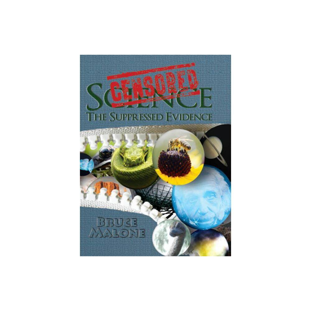Censored Science By Bruce A Malone Hardcover