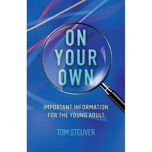 On Your Own - by  Tom Steuver (Paperback) - image 1 of 1