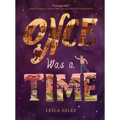 Once Was a Time - by  Leila Sales (Hardcover)