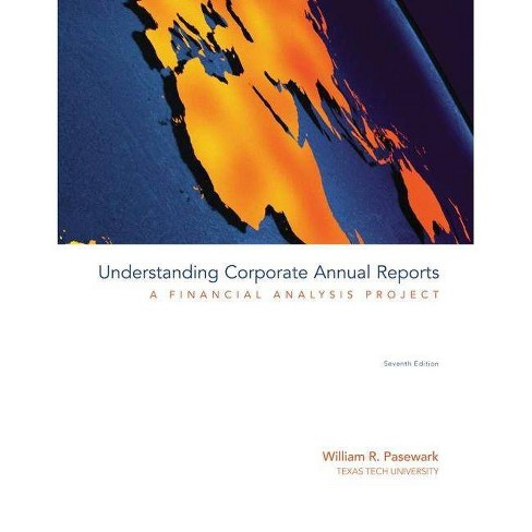 Understanding Corporate Annual Reports - 7 Edition by  William R Pasewark (Paperback) - image 1 of 1
