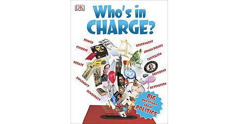 Who's in Charge? : Big Questions About Politics (Paperback) - image 1 of 1