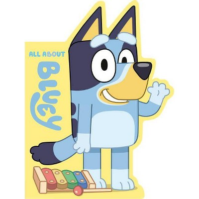 All about Bluey - (Board Book)