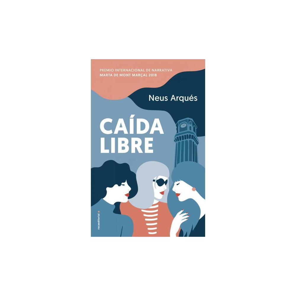 Caída libre / Free Fall - by Neus Arqués (Hardcover)