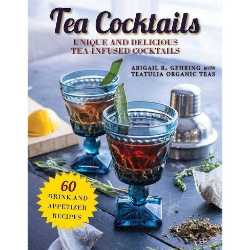 Tea Cocktails - by  Abigail Gehring (Paperback) - image 1 of 1