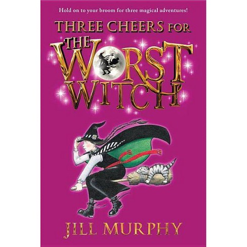 Three Cheers for Worst Witch 10/15/2017 - by Jill Murphy (Paperback) - image 1 of 1